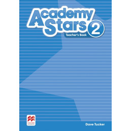 Книга вчителя Academy Stars 2 Teacher's Book