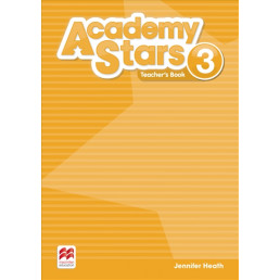 Книга вчителя Academy Stars 3 Teacher's Book
