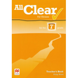 Книга вчителя All Clear for Ukraine 7 Teacher's Book
