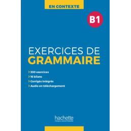 Посібник En Contexte Exercices de grammaire B1