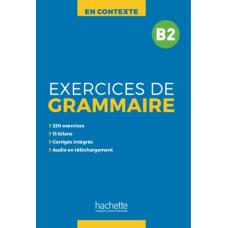 Посібник En Contexte Exercices de grammaire B2