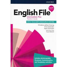 Книга вчителя English File 4th Edition Intermediate Plus Teacher's Guide