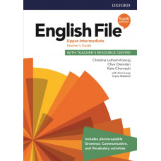 Книга вчителя English File 4th Edition Upper-Intermediate Teacher's Guide