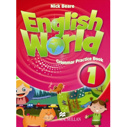 Граматика English World 1 Grammar Practice Book