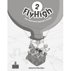 Книга вчителя Fly High 2 Fun Grammar Teacher's Book