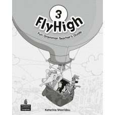 Книга вчителя Fly High 3 Fun Grammar Teacher's Book