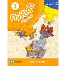 Зошит Fly High 1 Ukraine Activity Book