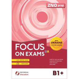 Посібник Focus on Exams UA B1+