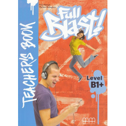 Книга вчителя Full Blast B1+ Teacher's Book