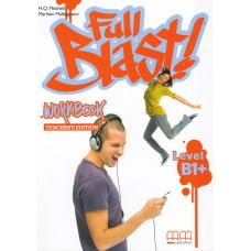 Зошит вчителя Full Blast В1+ Workbook Teacher's edition