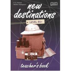 Книга вчителя New Destinations B1+ Teacher's Book