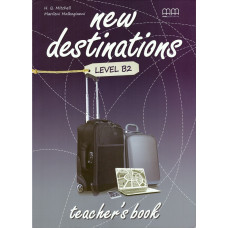 Книга вчителя New Destinations B2 Teacher's Book