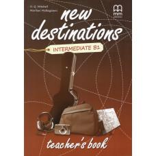 Книга вчителя New Destinations B1 Teacher's Book