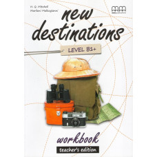 Зошит вчителя New Destinations B1+ Workbook Teacher's Edition