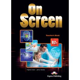 Книга вчителя On Screen B2+ Teacher's Book