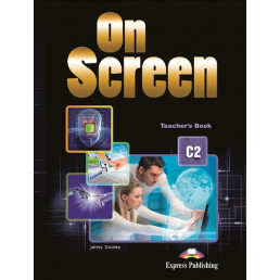 Книга вчителя On Screen C2 Teacher's Book