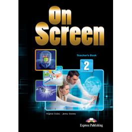 Книга вчителя On Screen 2 Teacher's Book