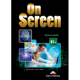 Книга вчителя On Screen B1+ Teacher's Book