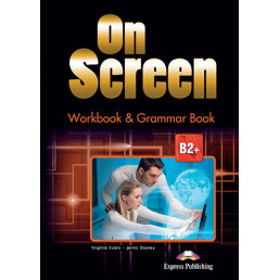 Зошит On Screen В2+ Workbook & Grammar Book