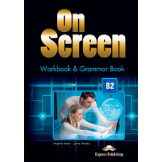 Зошит On Screen В2 Workbook & Grammar Book