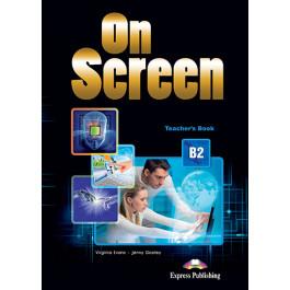 Книга вчителя On Screen B2 Teacher's Book