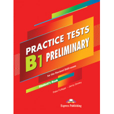 Practice Tests B1 Preliminary Student's Book