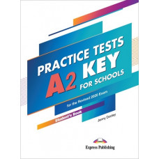 Practice Tests A2 Key for Schools Student's Book