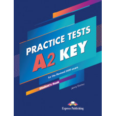 Practice Tests A2 Key Student's Book