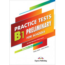 Practice Tests B1 Preliminary for Schools Student's Book