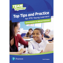 Top Tips and Practice for PTE Young Learners Quickmarch and Breakthrough
