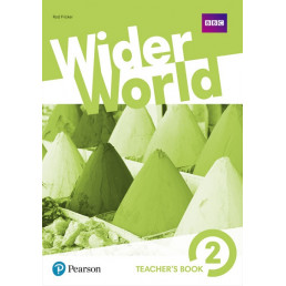 Книга вчителя Wider World 2 Teacher's Book